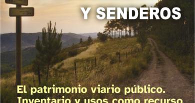 XXVIII Jornadas de Senderismo y Senderos. El patrimonio viario público.